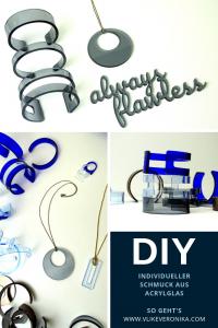 Schmuck aus Acrylglas selbermachen Anleitung