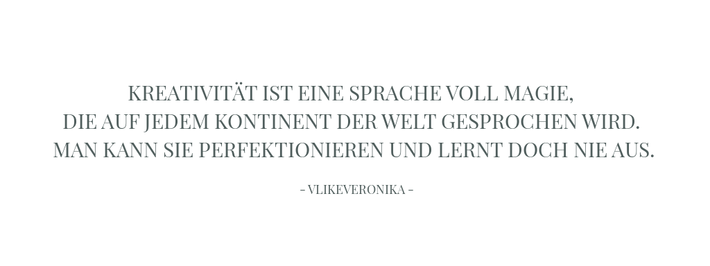 Zitate Kreativität_© Veronika Fischer