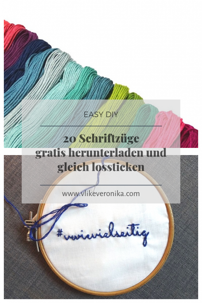 Gratis DIY-Anleitungen: 20 Schriftzüge zum Ausdrucken und Nachsticken als Freebie von DIY-Bloggerin VlikeVeronika