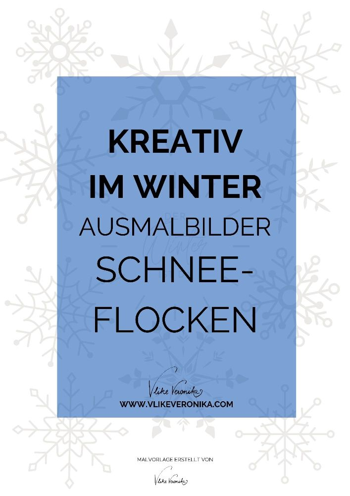 Winterliches Ausmalbild für Kinder und Erwachsene mit Schneeflocken.